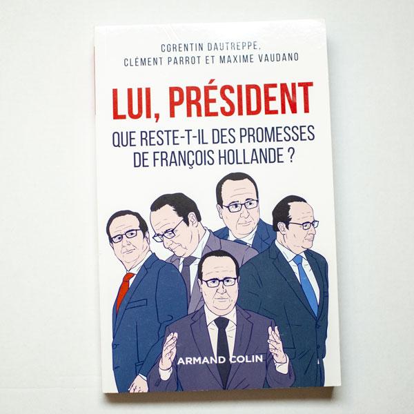 Lui, Président